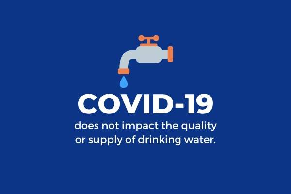 COVID-29 does not impact supply or quality of your tap water