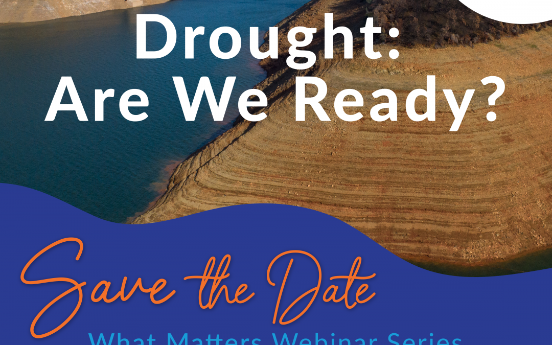 Register Now for SCWC's Drought: Are We Ready? Webinar on April 29